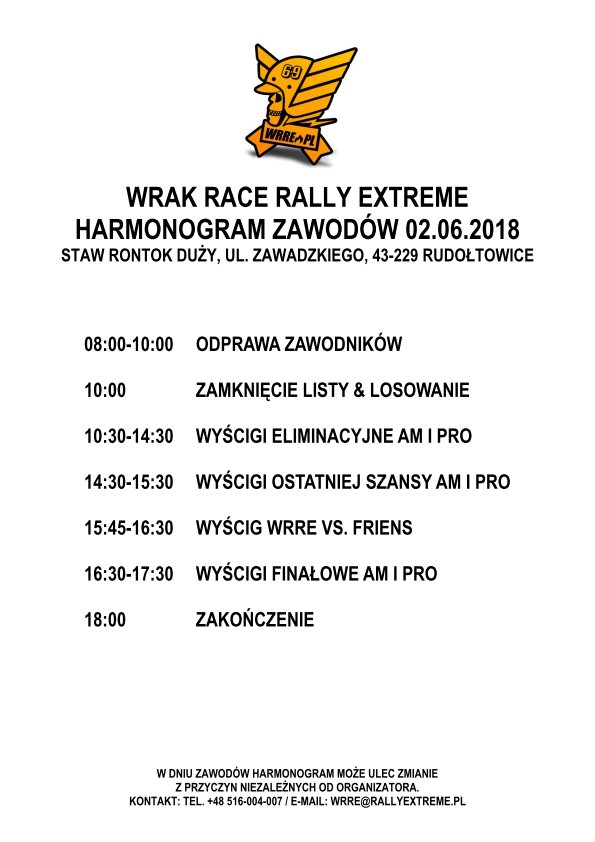 Harmonogram Wrak Race Rally Extreme - 02.06.2018 - RallyExtreme.pl Rudołtowice k.Pszczyny