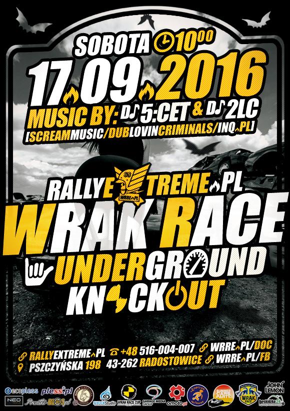 Wrak Race Underground Extreme - 17.09.2016 - Radostowice k.Pszczyny Oficjalny Plakat